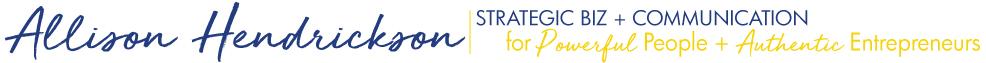 Allison Hendrickson - Strategic Biz + Communication Coach, Nashville
